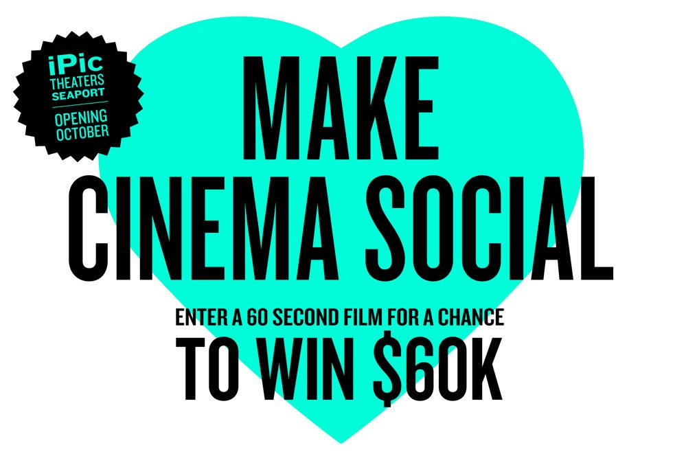 The Seaport District & iPic Theaters Want You To Win $60K!
