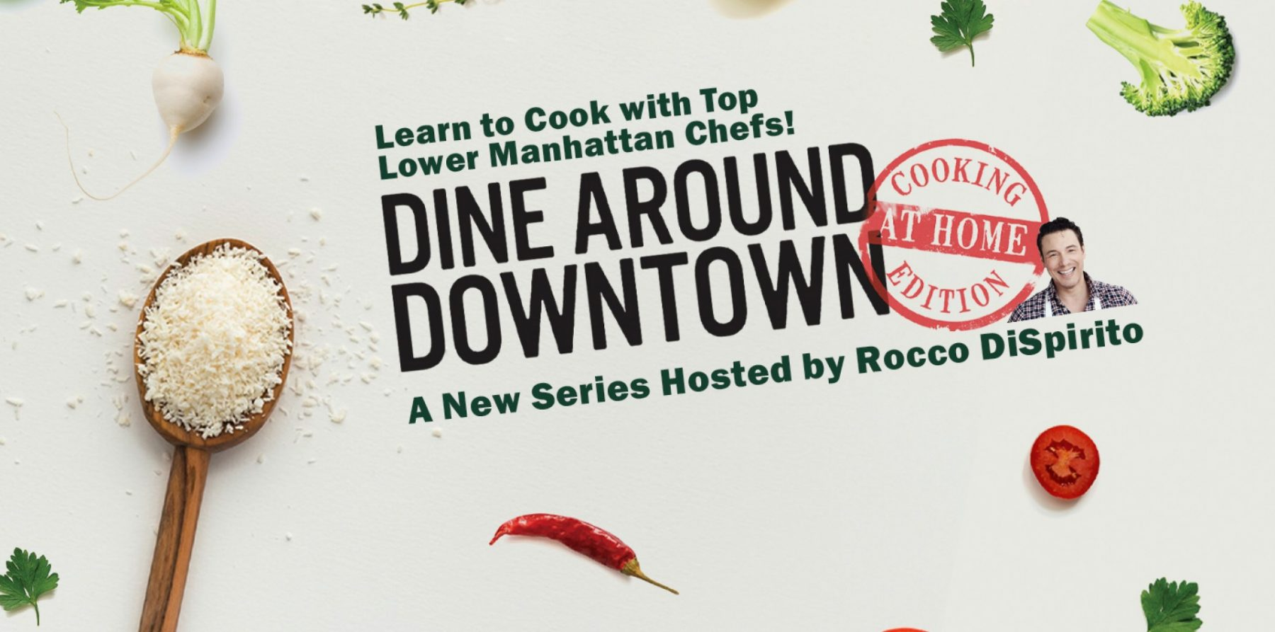 Dine Around Downtown Web Series: Learn Recipes from Top Chefs