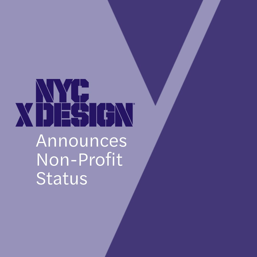 NYCxDESIGN Announces Not-For-Profit Status